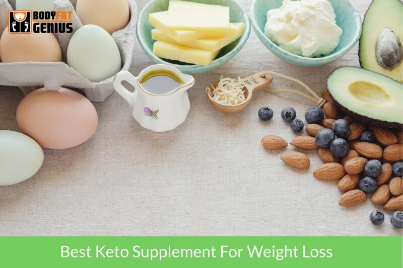 Best Keto Supplement For Weight Loss
